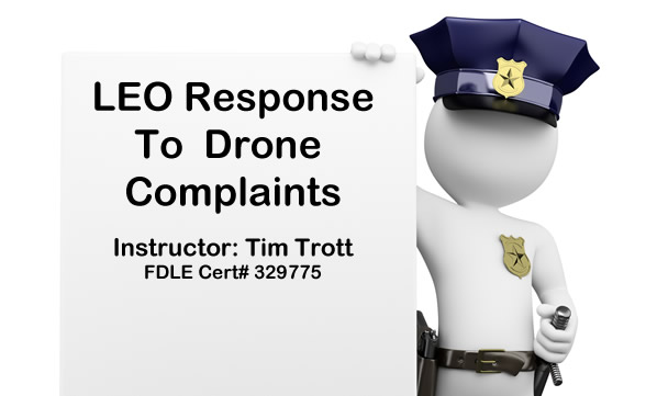 FDLE Instruction Response to Drone Complaints