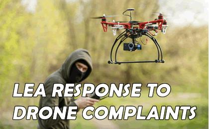 LEA Response to Drone Complaints